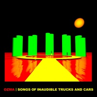 Songs of Inaudible Trucks and Cars cover