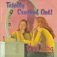 Totally Crushed Out! cover