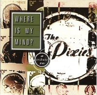 Where Is My Mind? A Tribute To The Pixies cover